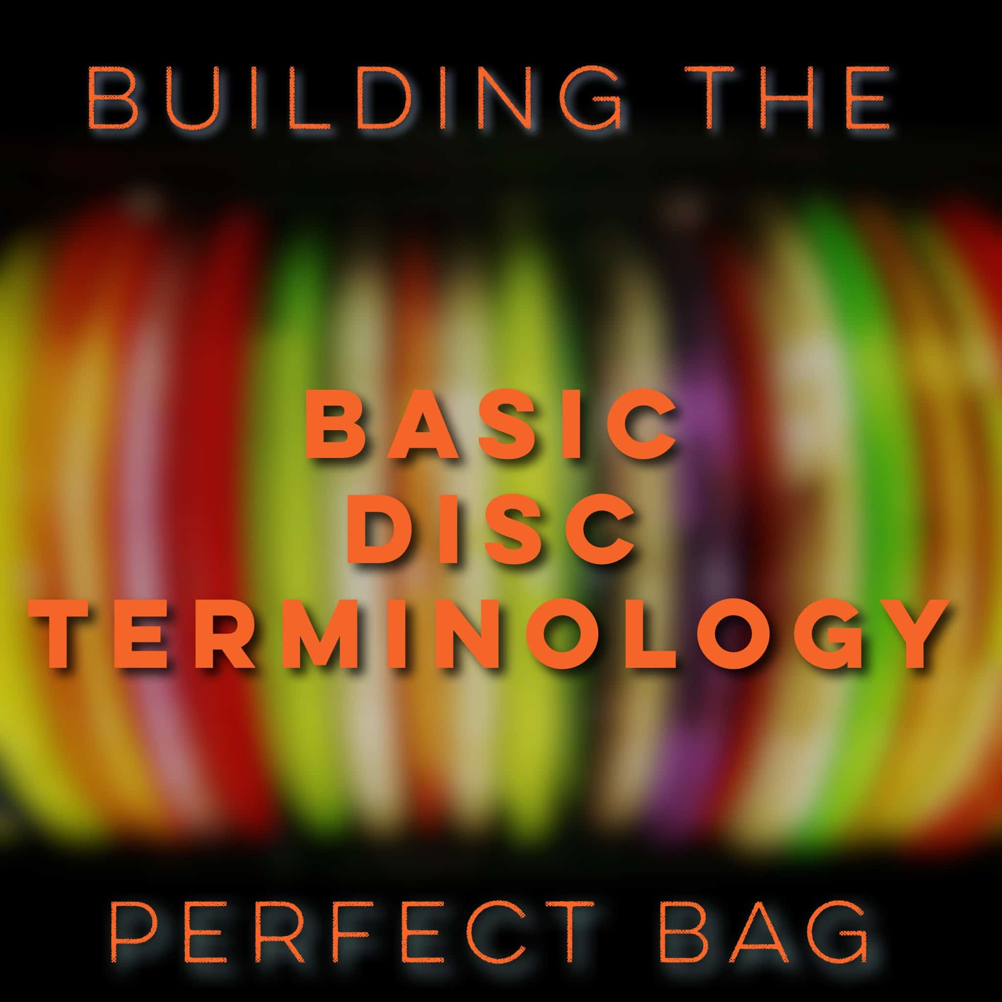 basic disc terminology